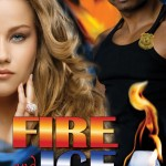 Fire and Ice Cover FINAL Trial By Fire Novella