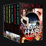 The Dangerous Affairs Collection